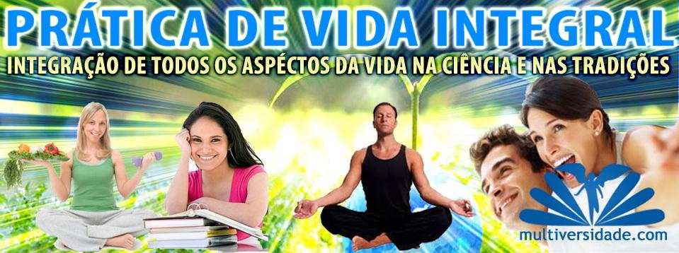 PRÁTICA DE VIDA INTEGRAL